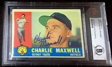 1960 TOPPS #443 CHARLIE MAXWELL RARE BAS BECKETT SIGNED CARD AUTOGRAPHED AUTO !