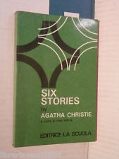 SIX STORIES Agatha Christie Pina Spelta Editrice La Scuola 1988 Inglese giallo