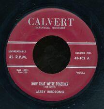 45tk- R&B -CALVERT 102-Larry Birdsong
