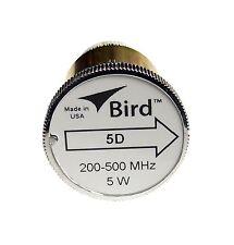 Bird 5D Plug-in Element 0 to 5 watts 200-500 MHz for Bird 43 Wattmeters
