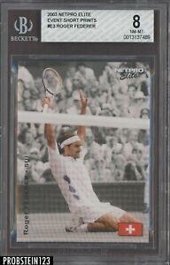 2003 Netpro Elite Tennis Event Short Prints #E3 Roger Federer RC Rookie BGS 8