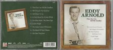 Eddy Arnold - Then You Can Tell Me Goodbye (CD, Oct-2000, RCA Camden)