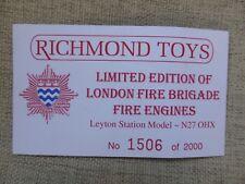 Richmond Toys London Fire Brigade Leyton Station N27 0HX Certificate ONLY