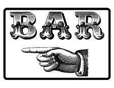 BAR Sign NO RUST HIGH QUALITY ALUMINUM SIGNS
