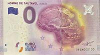 BILLET 0  EURO HOMME DE TAUTAVEL  FRANCE  2016 NUMERO 100