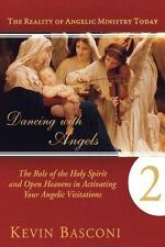 Dancing With Angels 2: The Role of the Holy Spirit and Open Heavens in Activatin