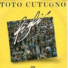 disco 45 GIRI Toto CUTUGNO FIGLI - AMICO DEL CUORE