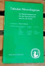 Tabulae Neurologicae Ein Nachschlagewerk für die Sprechstunde und Klinik 1976