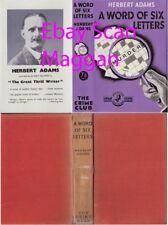 Herbert Adams  A WORD OF SIX LETTERS  2nd w/fdj 1936 Collins Crime Club