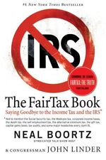 The Fair Tax Book: Saying Goodbye to the Income Ta