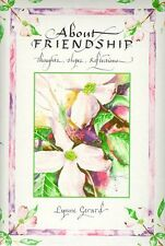 About Friendship: Thoughts, Hopes, Reflections