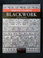 Beginner's Guide to Blackwork by Lesley Wilkins - Search Press Classics 2020