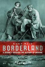 Borderland: A Journey Through the History of Ukraine-ExLibrary