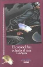 El Coronel Fue Echado Al Mar  The Colonel Was Lost at Sea (Tiempo De M-ExLibrary