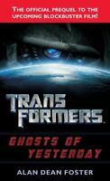 Transformers : Ghosts of Yesterday, Paperback by Foster, Alan Dean; Cian, Dav...
