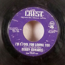"""Bobby Edwards You're The Reason / I'm A Fool for Loving You 7"""" 45 Crest VG-"""