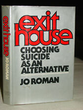 Exit House: Choosing Suicide As Alternative, Euthanasia