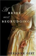 A Bride Most Begrudging by Deeanne Gist (2005, Paperback, Reprint)