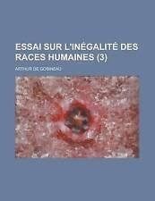 Essai sur l'inégalité des races humaines (3) par Gobineau, Arthur de