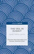 The Veil in Kuwait: Gender, Fashion, Identity (Hardback or Cased Book)