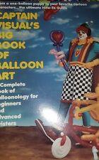 Captain Visual's - The Big Book of Balloon Art