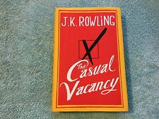 The Casual Vacancy by J. K. Rowling 2012 Hardcover Dust Jacket 1st Edition Novel