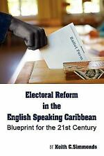 Electoral Reform in the English Speaking Caribbean by Keith Simmonds (2010,...