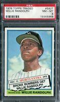 "1976 Topps #592T Willie Randolph ""Traded"" PSA 8 NM-MT"