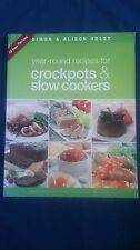 Simon & Alison Holst CROCKPOTS & SLOW COOKERS Year-Round Recipes COOKBOOK