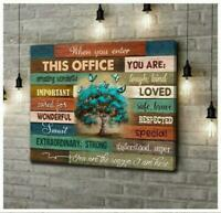 When You Enter This Office You Are Amazing Wonderful Important Poster No Frame