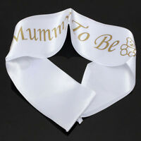 Cute MUMMY TO BE White Satin Sash Banner Ribbon Baby Shower Party Favor New Mom