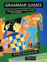 Cambridge GRAMMAR GAMES Cognitive Affective & Drama Activities for Students @New
