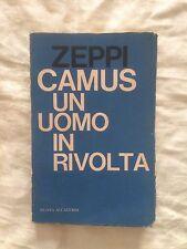 Camus un uomo in rivolta - Zeppi - Nuova Accademia 1961