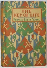 Francis Brett Young / The Key of Life First Edition 1928