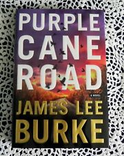 Purple Cane Road by James Lee Burke SIGNED 1st Edition 1st Printing Hardback