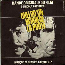 BOF QUELQU'UN DERRIERE LA PORTE GEORGES GARVARENTZ FRENCH 45 SINGLE OST