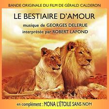 LE BESTIAIRE D'AMOUR / MONA L'ETOILE SANS NOM (MUSIQUE) - GEORGES DELERUE (CD)