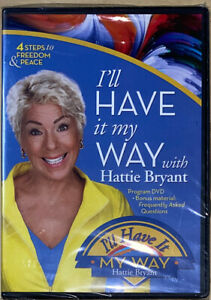 I'll Have It My Way With Hattie Bryant • 4 Steps To Freedom & Peace [DVD] SEALED