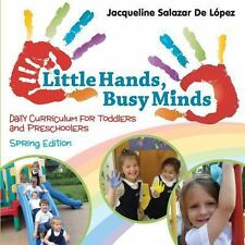 Little Hands, Busy Minds, Spring Edition (Paperback or Softback)
