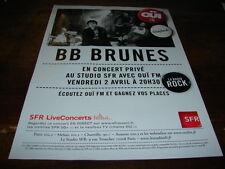 BB BRUNES - PUBLICITE CONCERT PRIVE OUI FM !!!!!!!!