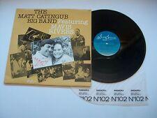 THE MATT CATINGUB BIG BAND. Featuring MAVIS RIVERS - M1983 Vinyl LP Album M-/VG+