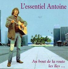 Au Bout de la Route les Iles [CD] Antoine (1403) L'essentiel - Best Of