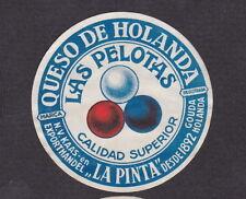 Ancienne  petite  étiquette Fromage Hollande BN12415 Las Pelotas