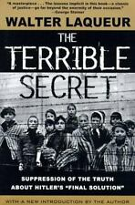 """The Terrible Secret: Suppression of the Truth About Hitler's """"Final Solution"""" b"""