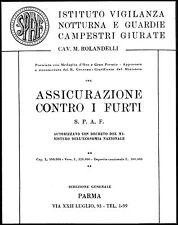 PUBBLICITA' 1928 ASSICURAZIONE FURTI SPAF PARMA VIGILANZA GUARDIE ROLANDETTI