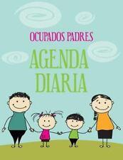 2013 - 2014 Ocupados Padres Agenda Diaria by Joan Marie Verba (2014, Paperback)