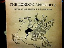 LINDSAY, Jack & STEPHENSEN, P.R. (Editors). The London Aphrodite, 1928-29.
