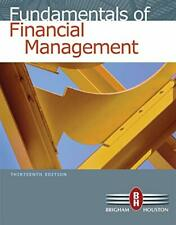 Fundamentals of Financial Management by Eugene Brigham & Joel Houston, 13th Ed.