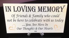 "IN LOVING MEMORY WEDDING BOOK GIFT RECEPTION CAKE TABLE PLAQUE SIGN ""WITH STAND"""
