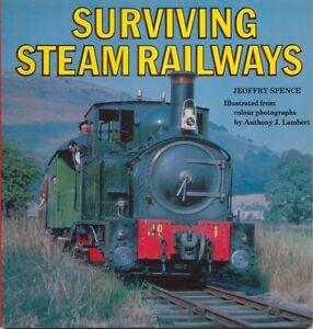 Surviving Steam Railways by J Spence 1979